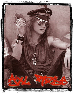 Axl Rose when he was somehow still cool.